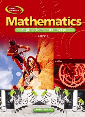 McGraw-Hill/Glencoe Mathematics Application and Concepts: Course 1 (Student Edition) by Bailey, Rhonda/ Day, Roger/ Frey, Patricia [Hardcover] at Sears.com