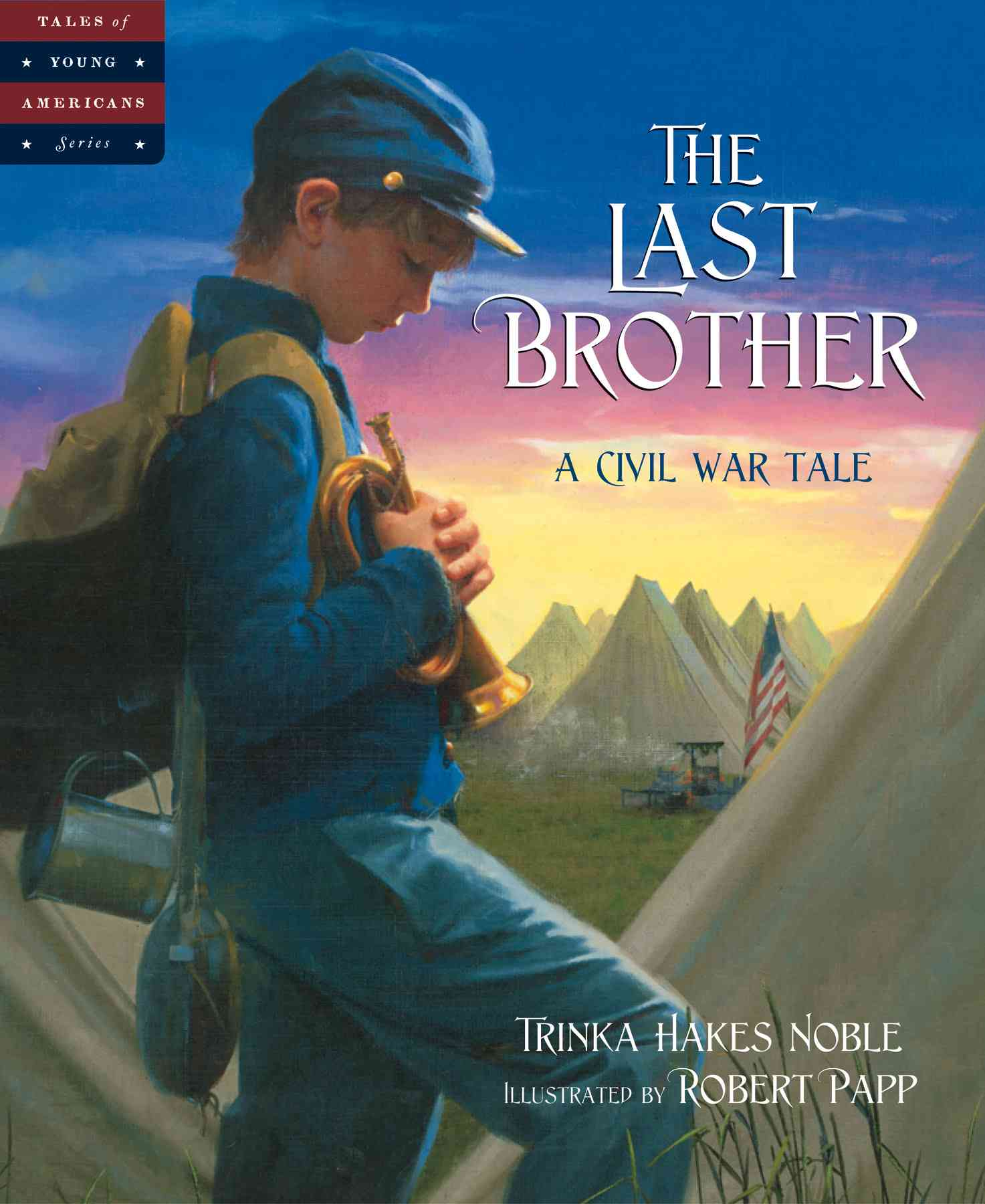 The Last Brother By Noble, Trinka Hakes/ Papp, Robert (ILT)